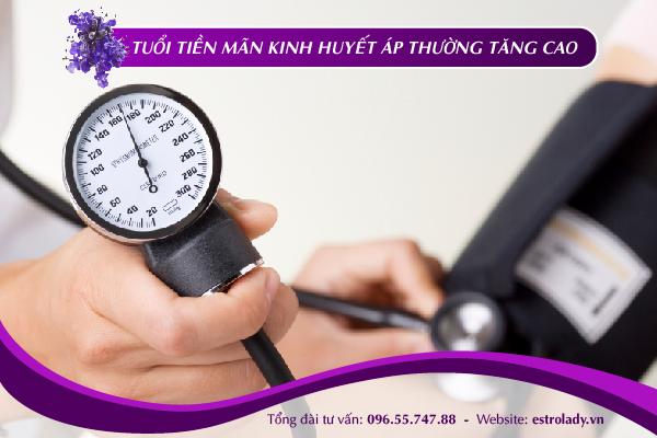 tuổi tiền mãn kinh huyết áp thường tăng cao