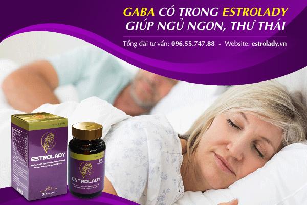 gaba có trong estrolady giúp giấc ngủ ngon