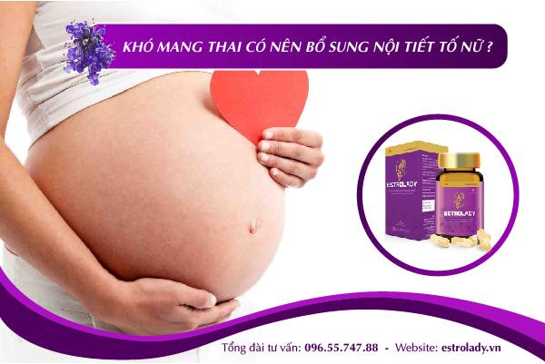 khó mang thai nên bổ sung nội tiết tố nữ